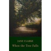 When the Tree Falls - eBook