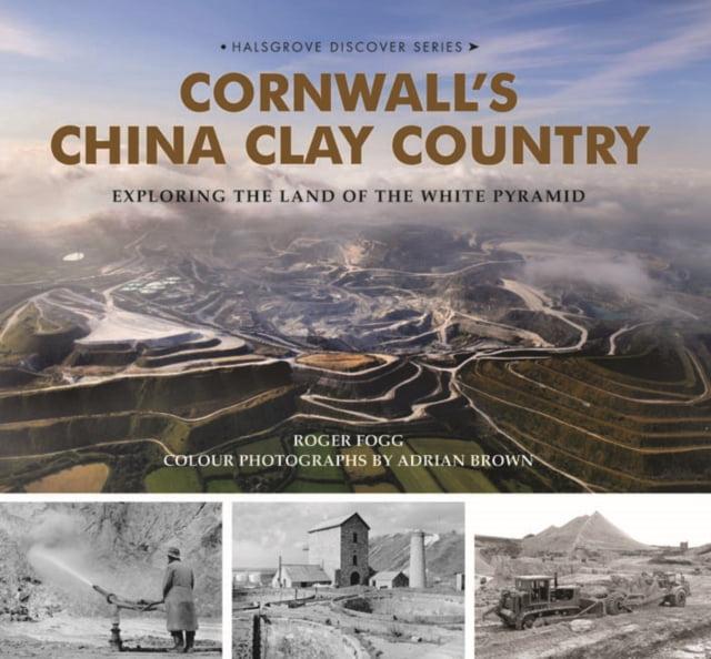 Cornwall's China Clay Country