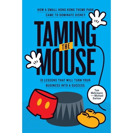 Toms Promotion (Taming the Mouse: How a Small Hong Kong Theme Park Came to Dominate Disney)