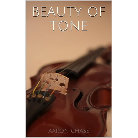 Beauty of Tone - Violin Bow Arm Exercises - eBook