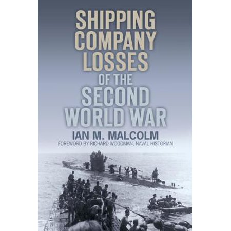 Shipping Company Losses of the Second World War - eBook