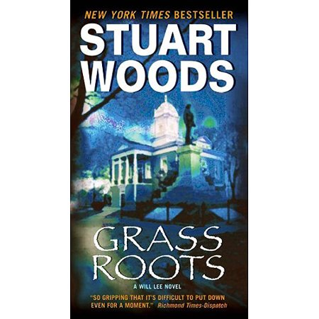 Grass Roots: A Will Lee Novel by