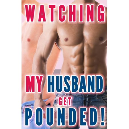 Watching My Husband Get Pounded (Gay For Wife, Husband Gay First Time) - (My Husband Has The Best Wife)