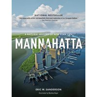 Mannahatta : A Natural History of New York City
