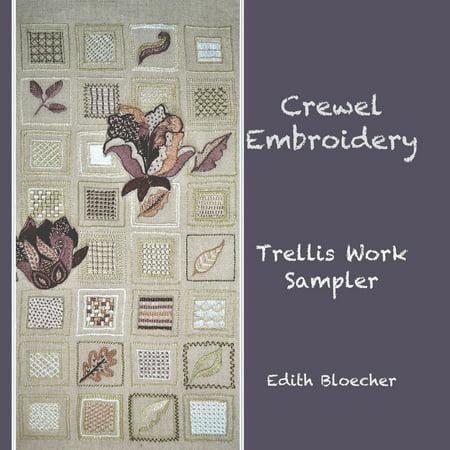Crewel Embroidery - Trellis Work Sampler (Paperback) Sampler Antique Needlework