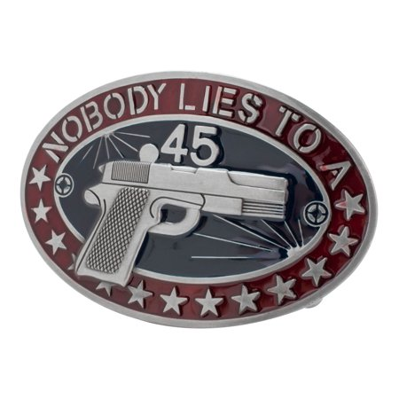 Buckle Rage Nobody Lies To A 45 Gun Southern Western Belt Buckle, BLUE, 235