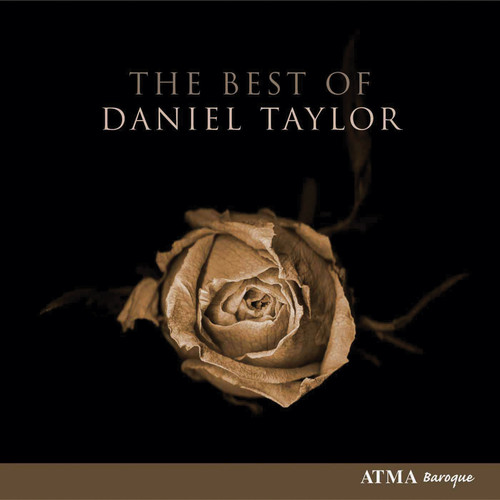 Purcell/Bach/Dowland - The Best of Daniel Taylor [CD]