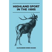Highland Sport in the 1800s