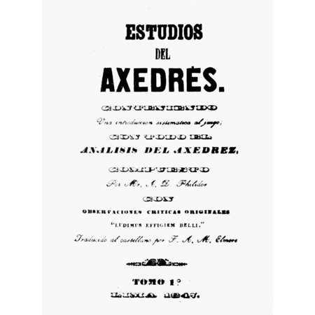 Francois Andre Philidor N(1726-1795) French Chess Player And Composer Title Page Of The First Chess Book Published In South America A Spanish Translation Of PhilidorS Analysis Of The Game Of Chess