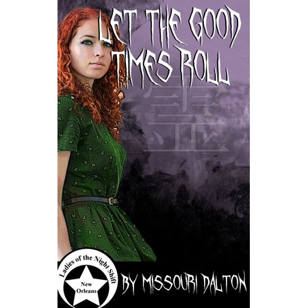 Let the Good Times Roll - eBook