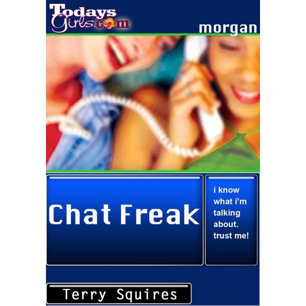 Freak chat