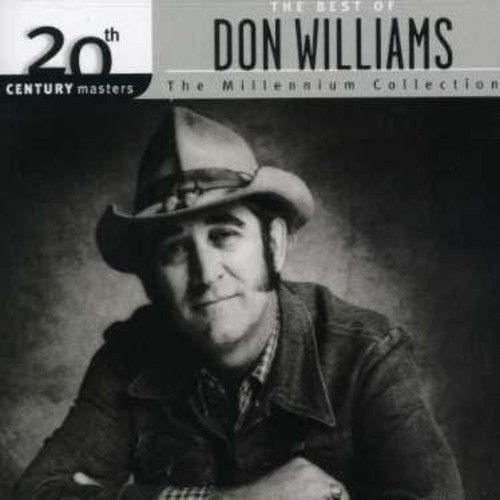 Don Williams - 20th Century Masters: The Millennium Collection: The Best Of Don Williams (CD)