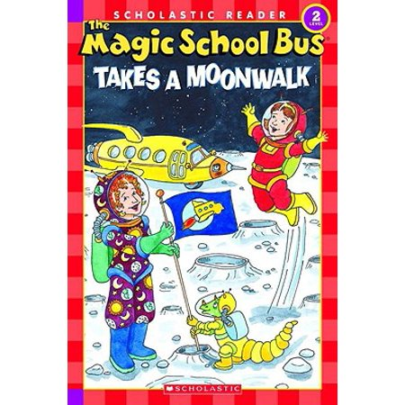 The Magic School Bus Science Reader: The Magic School Bus Takes a Moonwalk (Level 2) (The Magic School Bus Halloween)