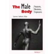 The Male Body : Features, Destinies, Exposures