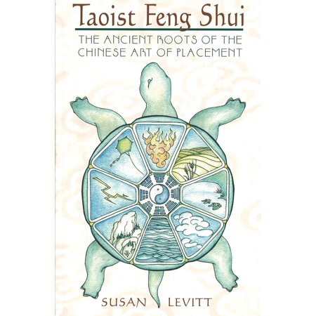 Taoist Feng Shui : The Ancient Roots of the Chinese Art of Placement
