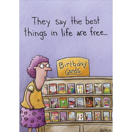 - Oatmeal Studios Best Things in Life are Free Funny / Humorous Birthday Card