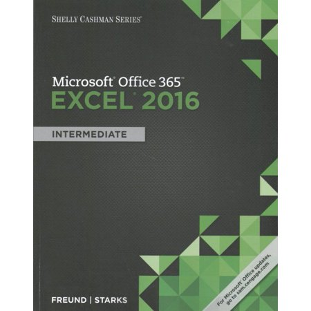 Shelly Cashman Microsoft Office 365   Excel 2016