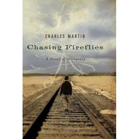 Chasing Fireflies: A Novel of Discovery](Chasing Fireflies Halloween Sale)