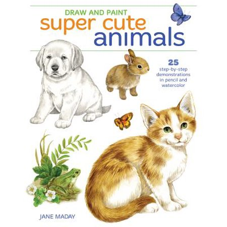 Draw and Paint Super Cute Animals : 25 Step-By-Step Demonstrations (Draw So Cute Halloween)