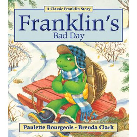 Franklin's Bad Day - Franklin's Halloween Paulette Bourgeois