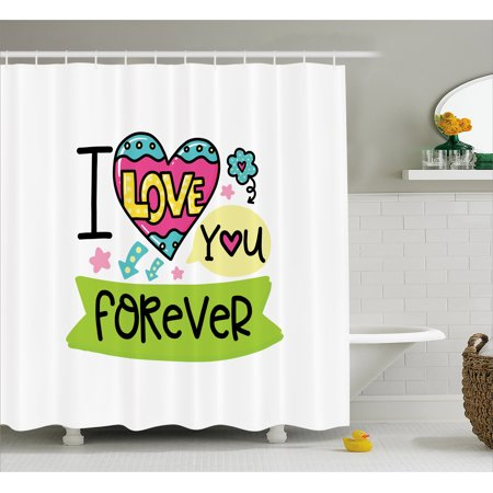 Romantic Shower Curtain I Love Your Forever Valentines Day Theme Phrase With Childish Design Elements