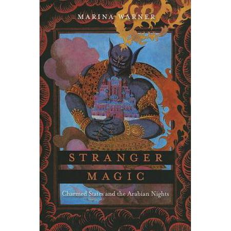 Stranger Magic : Charmed States and the Arabian Nights ()