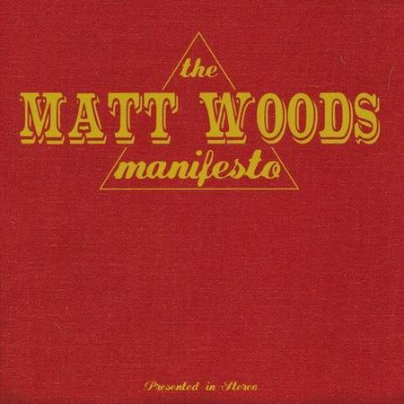 - Matt Woods Manifesto