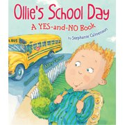 Ollie's School Day : A Yes-and-No Story