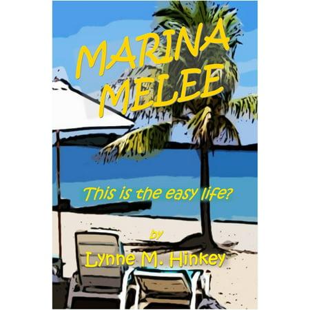 Marina Melee - eBook