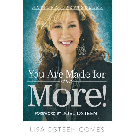 You Are Made for More! : How to Become All You Were Created to