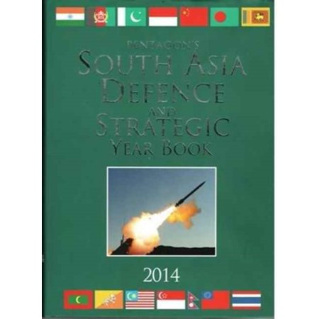South Asia Defence And Strategic Year Book 2014  Hardcover