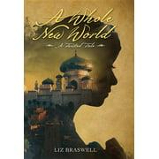 A Whole New World : A Twisted Tale
