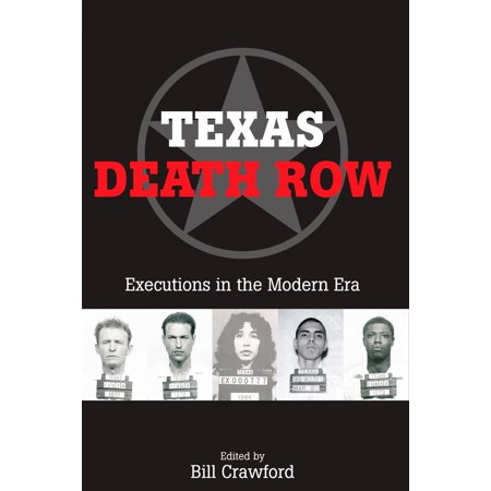 Texas Death Row : Executions in the Modern Era