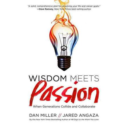 Wisdom Meets Passion  When Generations Collide And Collaborate