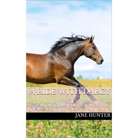 A Ride with Mr. Darcy: A Pride and Prejudice Sensual Intimate - eBook