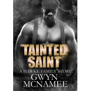 Tainted Saint (A Hawke Family Story) - eBook