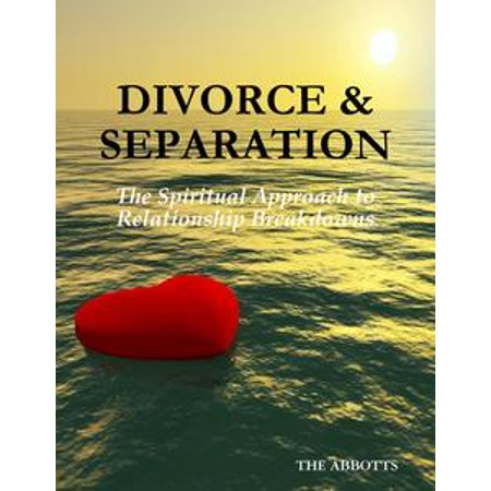 Divorce & Separation: The Spiritual Approach to Relationship Breakdowns - (Cohabitation The Financial Consequences Of Relationship Breakdown)