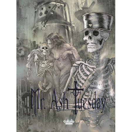 Mr Ash. Tuesday - Volume 3 - The Land of Tears -