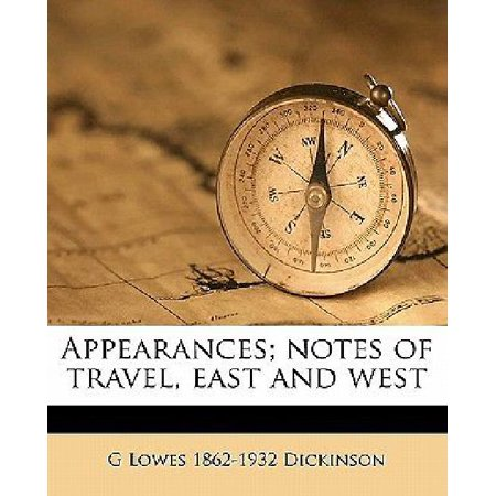 Appearances  Notes Of Travel  East And West