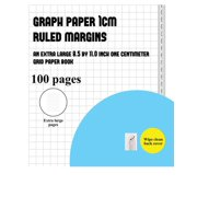 Graph Paper 1 CM (Ruled Margins): Graph Paper 1 cm (ruled margins): An extra-large (8.5 by 11.0 inch) graph GRID book (Paperback)