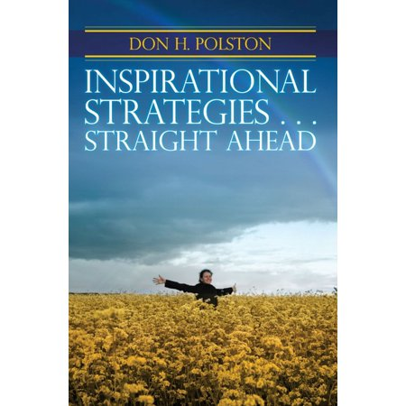 INSPIRATIONAL STRATEGIES…. Straight Ahead - eBook (Straight Ahead Import)