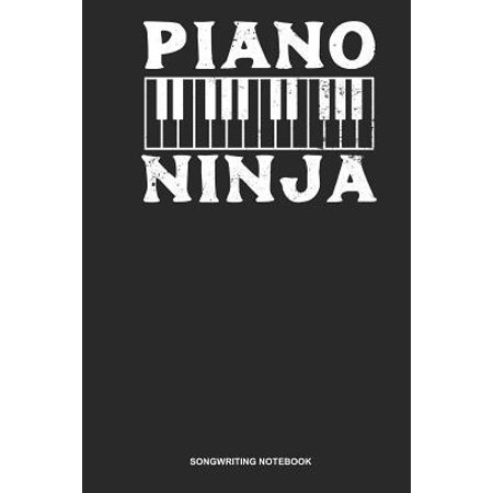 Songwriting Notebook: Blank Log Book For Piano Player Or Student: Jazz Piano Journal Piano Ninja Gift