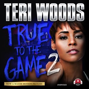 True to the Game Trilogy, 2: True to the Game II (Audiobook) ()