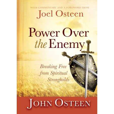 Power over the Enemy : Breaking Free from Spiritual