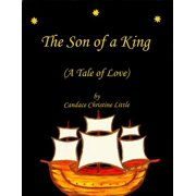 The Son of a King (A Tale of Love) - eBook
