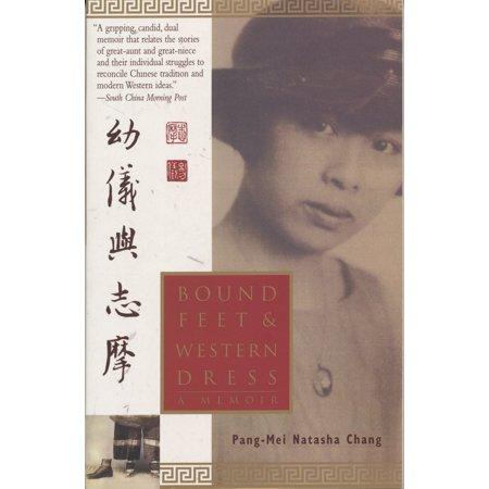 Bound Feet & Western Dress : A Memoir