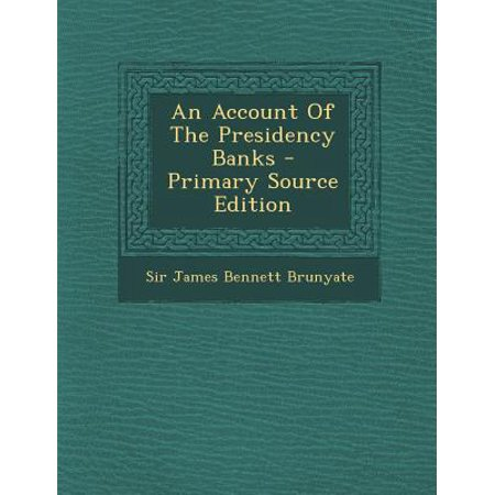 An Account Of The Presidency Banks
