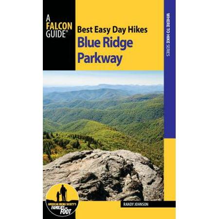 Best Easy Day Hikes Blue Ridge Parkway - eBook