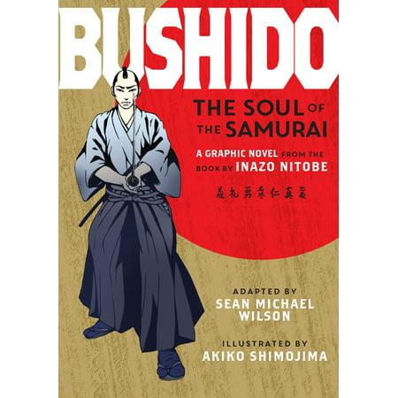 Bushido Samurai Warriors - Bushido : The Soul of the Samurai