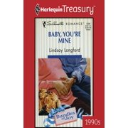 Baby, You're Mine - eBook